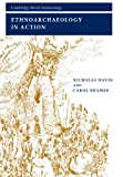 img - for Ethnoarchaeology in Action (Cambridge World Archaeology) book / textbook / text book