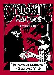 Grandville, Tome 2: Grandville mon amour