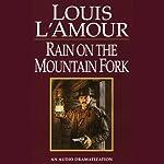 Rain on a Mountain Fork | Louis L'Amour