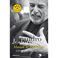 Manual de psicomagia / Psychomagic Handbook: Consejos Para Sanar Tu Vida / Tips to Heal Your Life (Spanish Edition)