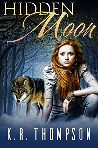 Hidden Moon (The Keeper Saga Book 1) by [Thompson, K.R.]