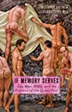 If Memory Serves, Christopher Castiglia and Christopher Reed, 0816676119