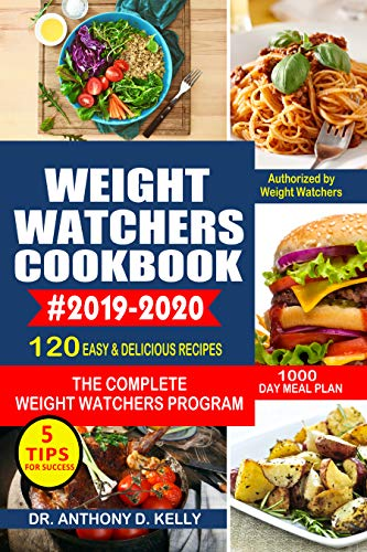 New Weight Watchers Plan 2020 WEIGHT WATCHERS COOKBOOK #2019 2020: 120 Easy and Delicious