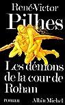 Les démons de la cour de Rohan par Pilhes