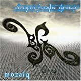Mosaiq by Blood Stain Child (2007-10-09)