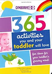 Gymboree 365 Activities You and Your Toddler Will Love: Fun Ideas for Your Toddler's Growing Mind!