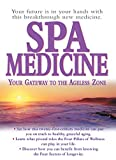 img - for Spa Medicine: Your Gateway to the Ageless Zone book / textbook / text book