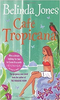 Cafe Tropicana by Jones, Belinda (2006)
