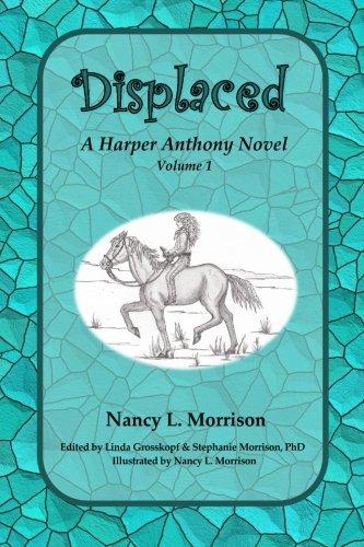 Displaced: A Harper Anthony Novel, Volume 1 ebook