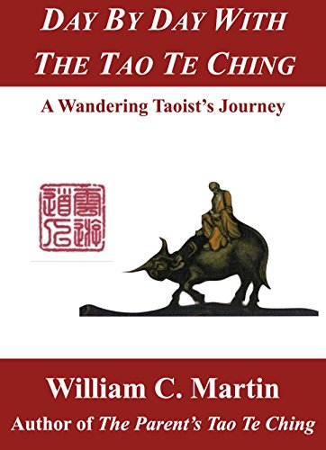 Day by Day With the Tao Te Ching: A Wandering Taoist's Journey