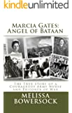 Marcia Gates: Angel of Bataan