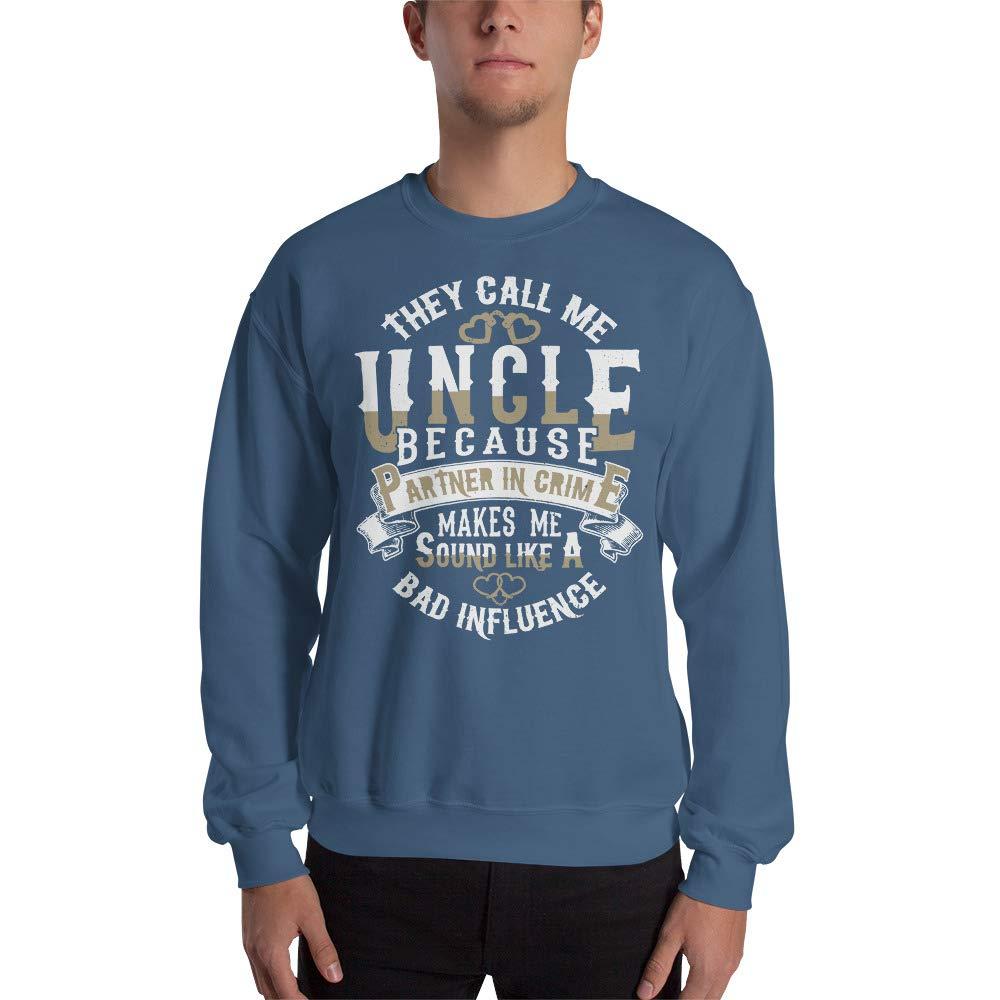 They Call Me Uncle Sweatshirt