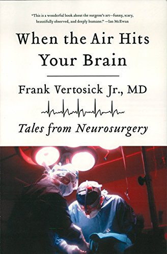 ?EXCLUSIVE? When The Air Hits Your Brain: Tales From Neurosurgery. record video exams Sabes large Group 51Xj8V3R2TL