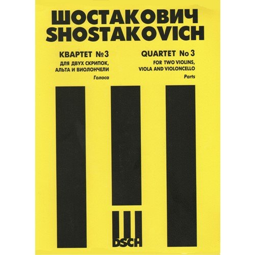 Dmitri Shostakovich Dsch String - Shostakovich: String Quartet No. 3, Op. 73
