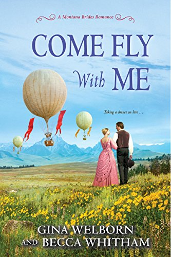 Come Fly with Me by [Welborn, Gina, Whitham, Becca]