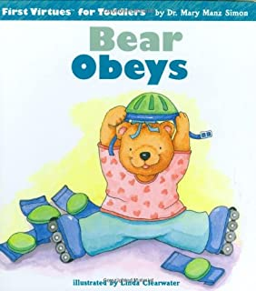 Bear Obeys First Virtues For Toddlers