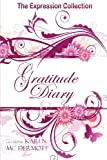 Gratitude Diary, Karen Mc Dermott, 0987480561