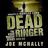 Dead Ringer: The Eddie Malloy Series, Book 6
