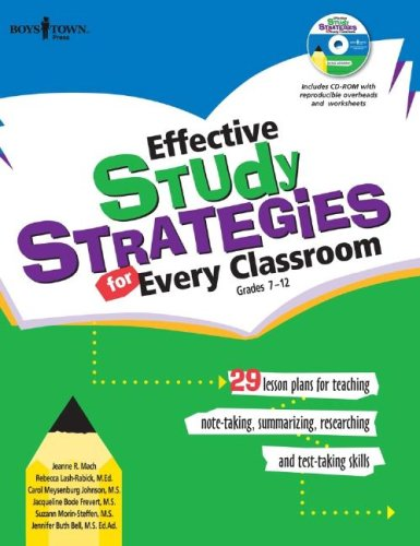 Effective Study Strategies for Every Classroom Grades 7-12: 29 Lesson Plans for Teaching Note-Taking, Summarizing, Researching and Test-Taking Skills