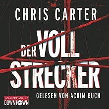 Der Vollstrecker (Hunter und Garcia Thriller 2) Hörbuch von Chris Carter Gesprochen von: Achim Buch