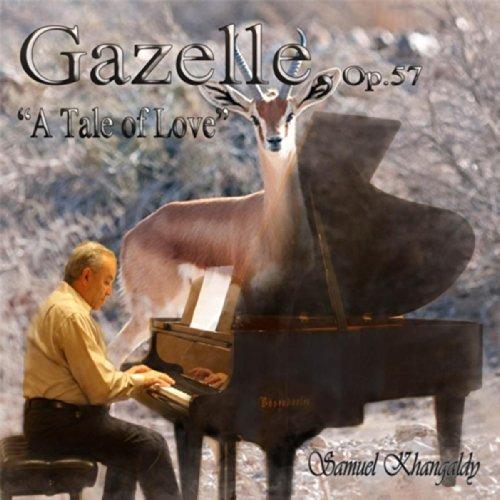 eyes of gazelle samuel khangaldy from the album gazelle op 57 april 30