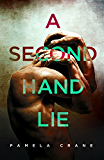 A Secondhand Lie: A gripping short story thriller (The Killer Thriller Series Book 1)