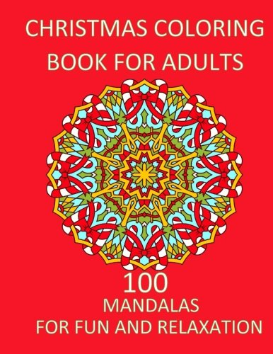 Christmas Fun For Adults (Christmas Coloring Book For Adults Relaxation and Fun: Adult Christmas Coloring Book Adult coloring Books Mandala (Holiday Adult Activity)