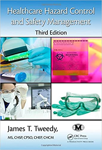 Healthcare Hazard Control and Safety Management, Third Edition ...