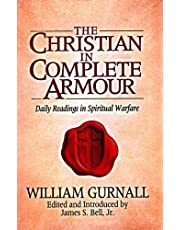 The Christian In Complete Armour: Daily Readings in Spiritual Warfare