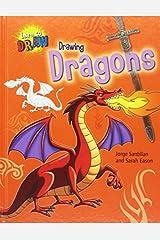 Drawing Dragons (Learn to Draw (Gareth Stevens)) by Jorge Santillan (2013-08-06) School & Library Binding