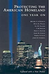 Protecting the American Homeland: One Year On by Michael E. O'Hanlon (2003-04-14) Paperback