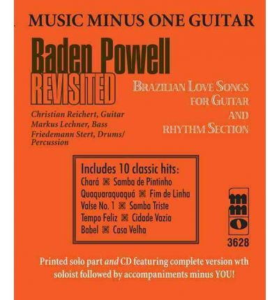 Baden Powell Revisited: Brazilian Love Songs for Guitar & Rhythm Section (Paperback) - - Brazilian Rhythm Section