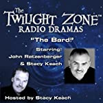 The Bard: The Twilight Zone Radio Dramas | Rod Serling