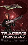 Trader's Honour (Return of the Aghyrians: Young Adult Science Fiction Book 2)