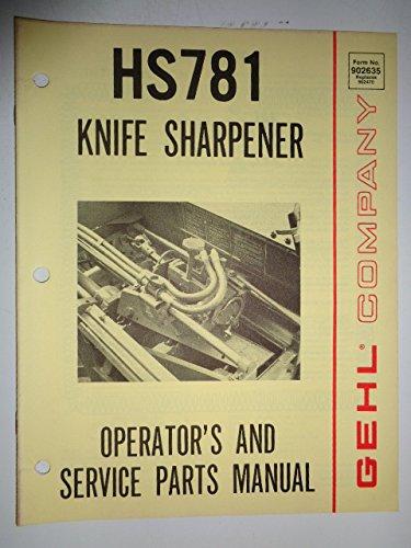 Gehl HS 781 Knife Sharpener Parts / Operators Owners Manual Original 4/80