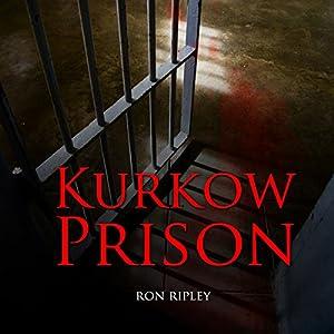 Kurkow Prison Audiobook