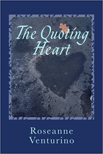The Quoting Heart A Book Of Inspiring And Encouraging Words For Awesome Quoting A Book