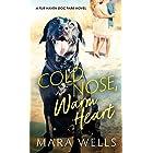 Cold Nose, Warm Heart (Fur Haven Dog Park Book 1)