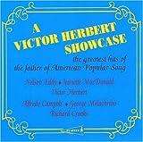 Herbert, Victor / Victor Herbert Showcase