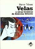 img - for Velas y Otras Tecnicas de Extremo Oriente book / textbook / text book