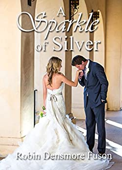 A sparkle of Silver by [Fuson, Robin Densmore]