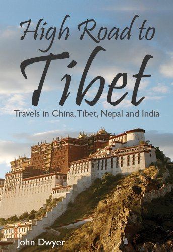 high-road-to-tibet-travels-in-china-tibet-nepal-and-india