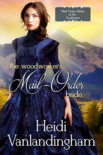 Woodworkers Mail Order Bride Brides Southwest ebook product image