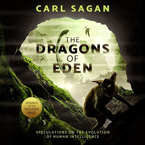 The Dragons of Eden: Speculations on the Evolution of Human Intelligence cover
