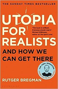 Utopia For Realists por Bregman Rutger
