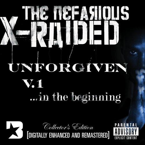 X-Raided - The Unforgiven Vol. 1 - Zortam Music