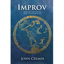 Improv - Enjoy life and success with the power of yes