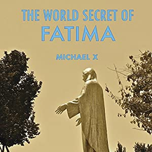 The World Secret of Fatima Audiobook