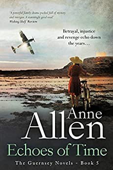 Echoes of Time (The Guernsey Novels Book 5) by [Allen, Anne]