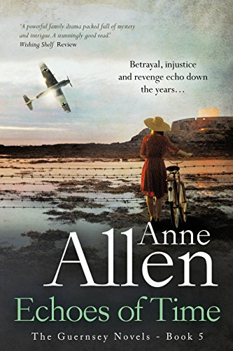 Book: Echoes of Time (The Guernsey Novels Book 5) by Anne Allen